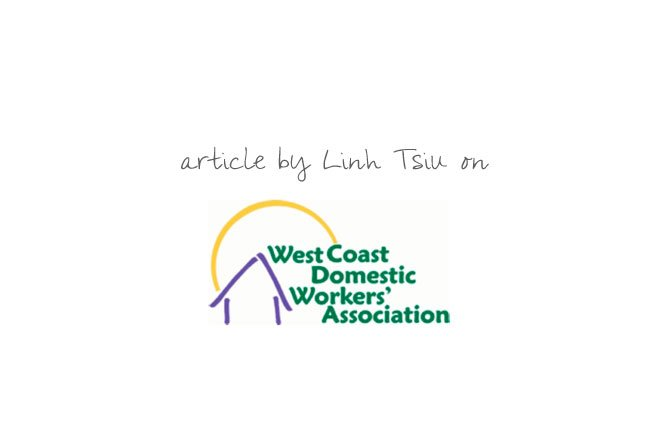 Westcoast Domesti Workers Association article by Linh Tsiu